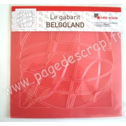 EASY SCRAP GABARIT BELGOLAND