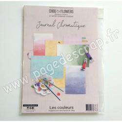 JOU141   CHOU & FLOWERS COLLECTION JOURNAL CHROMATIQUE LES COULEURS  8 papiers  A4